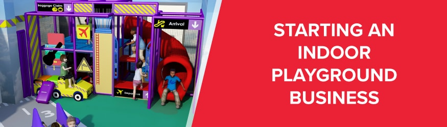 Starting an Indoor Playground Business