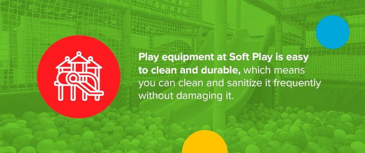 Durable, easy to clean play equipment