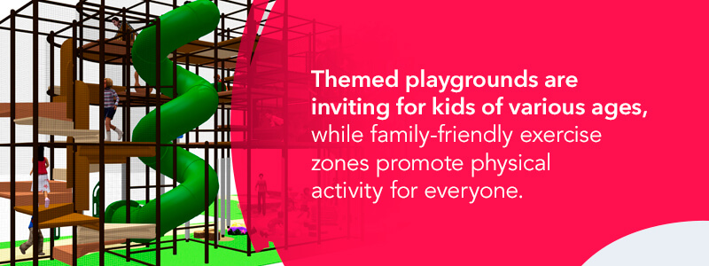 Include family friendly play areas