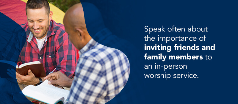 Encourage church members to bring friends