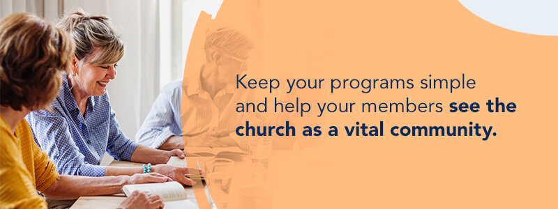 Focus church programs around a mission